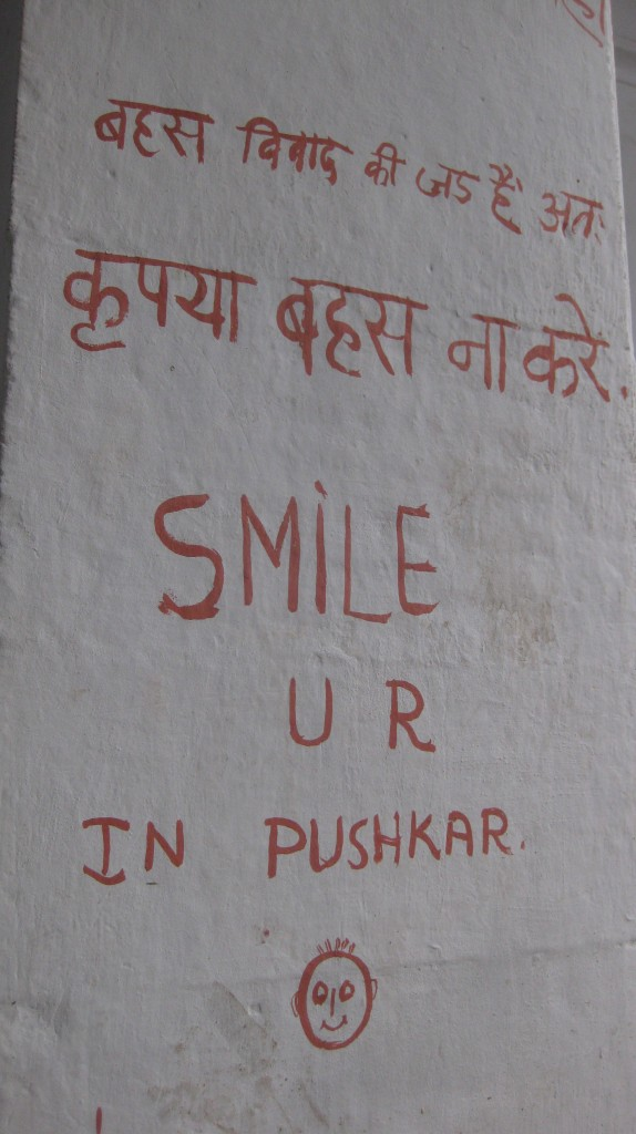 Welcome to Pushkar, wipe your feet. There's probably shit on them.